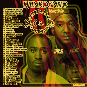 DJ Inkognito A Tribe Called Quest mix 2