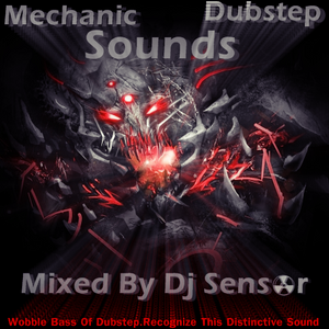 Mechanic Dubstep Mix