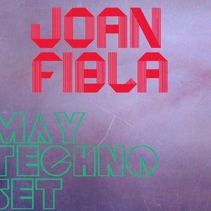 Joan Fibla - May Techno Set