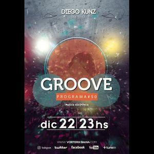 Groove #50 @ Vorterix Bahía (emitido el 22-12-17)