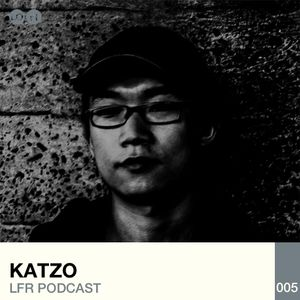 LFR Podcast 005: Katzo