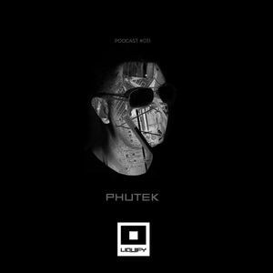 Liquify Podcast 031 with Phutek