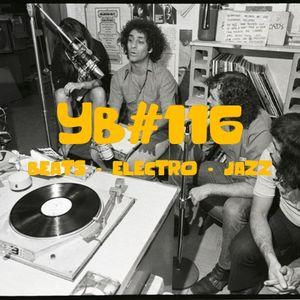 YB#116|Knxwledge, Kamaal Williams, Anomalie, Kadhja Bonet, Uberdope, BeraadGeslagen, GRISFX, Dalcym