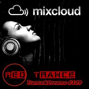 Red Trance - Trance&Dreams 109