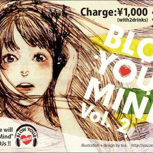 "Blow ""Daiji"" Mind"