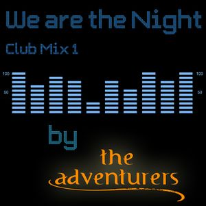 We are the Night - Club Mix 1
