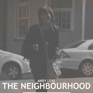 The Neighbourhood:. October 20