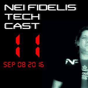 Nei Fidelis - Tech Cast #11