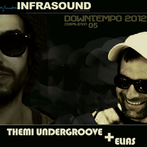 downtempo [05] compilation 2012 - mix by themi undrgroove & elias