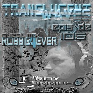 Jordy Jurrius - Translucent Waves Episode 105 (incl. guest mix Robbie4Ever)