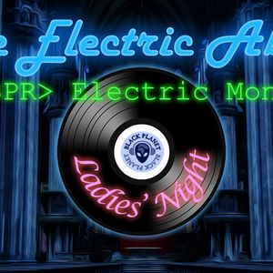 Electric Abbey: Hip Hop Delights 4 - Ladie's Night at Black Planet Radio