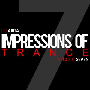 Impressions Of Trance: Episode 7