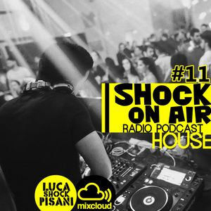 Shock On Air - #11 [House]