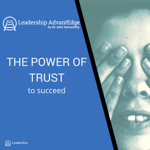 LA 015: The Power of Trust to Succeed