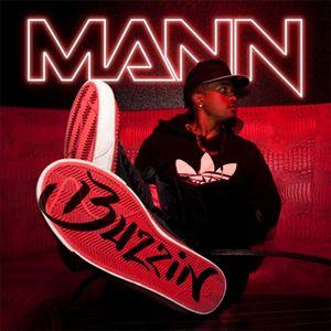 "Mann ""Buzzin"""