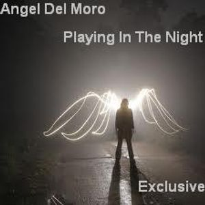 Angel Del Moro-Playing In The Night-Set Exclusive