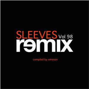Sleeves Vol 98 - REMIX
