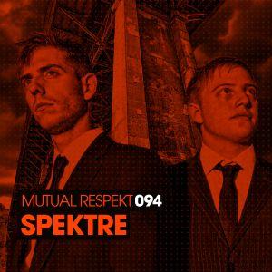 Mutual Respekt 094 with Spektre
