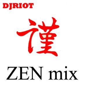 DJRiot - Zen Mix