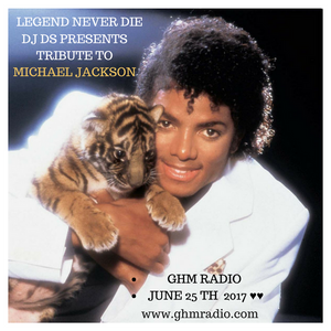 SOULFUL GENERATION LIVE SHOW SPECIAL MICHAEL JACKSON BY DJ DS (FRANCE) ON GHM RADIO JUNE 25 th 2017