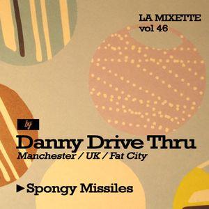 LAMIXETTE#46 DANNY DRIVE THRU