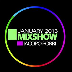 Mixshow January 2013 - Iacopo Porri