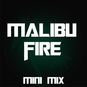 Malibu Fire Mini Mix