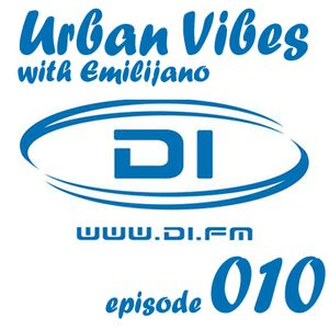 Emilijano - Urban Vibes episode 010 [DI.FM] - May 2012