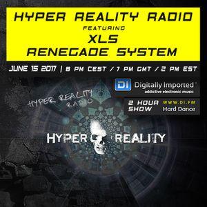 Hyper Reality Radio 061 – XLS & Renegade System