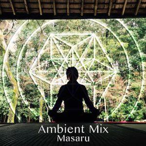 MASARU Ambient DJ  Mix