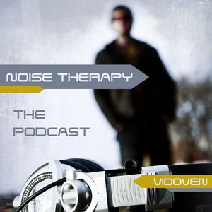 Noise Therapy by Vidoven Episode of 084.@HomeRadio.hu/23.11.2012/