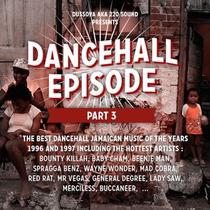 """Dancehall Episode"" vol 3 -The ShowTime- 100% mid 90s mixcd by DussOva aka 22O sound"