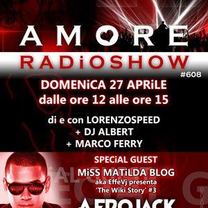 LORENZOSPEED present AMORE Radio Show # 608 Domenica 27 Aprile 2014 part 1