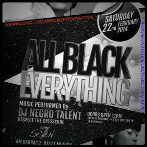 DJ NegRo Talent - #AllBlackEveryThing (Live Mix #1 @ LeBoocan Munich)