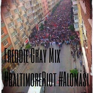 Freddie Gray mix