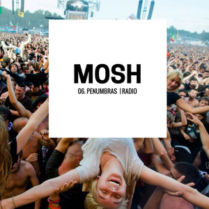 Mosh - Episodio 6 - Sandro - Penumbras
