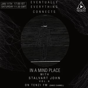 In A Mind Place with Stalvart John vol 6