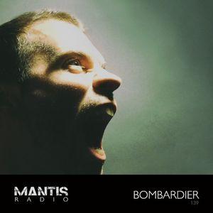 Mantis Radio 139 + Bombardier