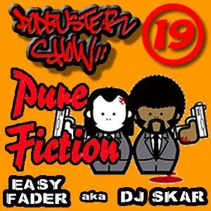 DJ SKAR podbuster show 19 - pure fiction