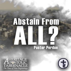 6-1-16 Abstain from All! - Bishop Perdue