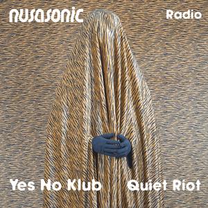 Nusasonic Radio #4: Quiet Riot
