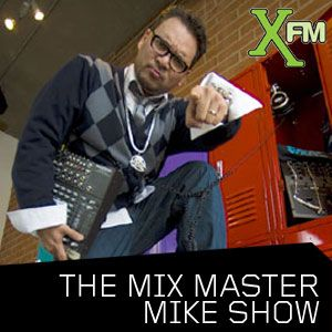 The Mix Master Mike Show on Xfm - Show 10