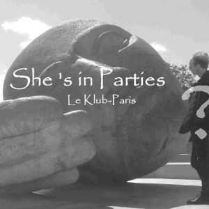 à contre courant 32 - She's In Parties -Le Klub Paris