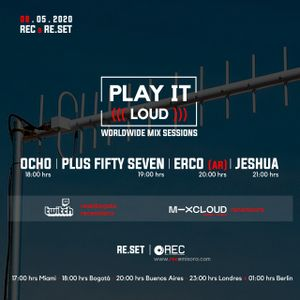 Play it Loud - Radio Electronica Colombia - Re.set  mix by Ocho