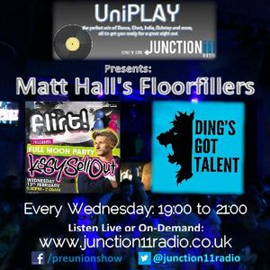 UniPLAY: Matt Hall's Floorfillers: Pre-Kissy Sell Out! - 13/02/2013