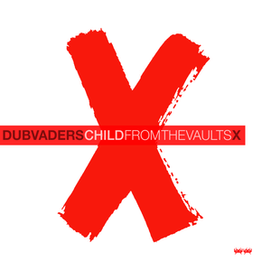 Dubvaders presents: From the vaults X | The best of 2019