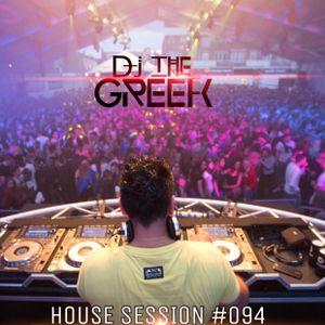 DJ-THE GREEK @ HOUSE SESSION #094