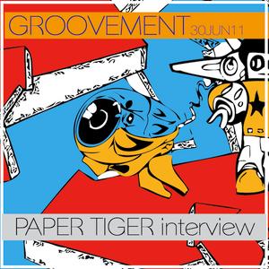 PAPER TIGER // 30JUN11