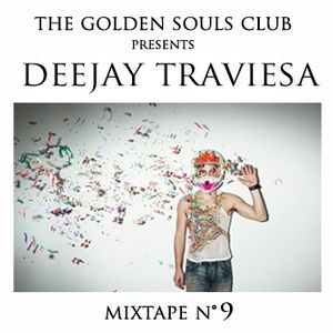 The Golden Souls Club Presents Deejay Traviesa