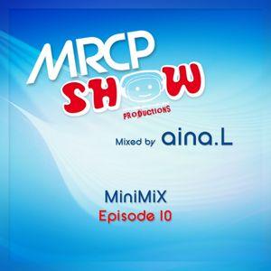MRCP - SHOW • MiniMix • Ep 10